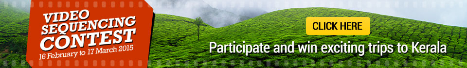 Video Sequencing Contest. Participate and Wind exciting trips to Kerala and many more prizes..